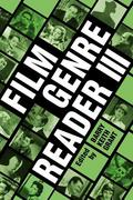 Film Genre Reader III 3rd Edition 9780292701854 0292701853