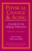 Physical Change and Aging 4th edition 9780826116550 0826116558