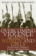 Overcoming Violence Against Women and Girls 0 9780742525009 0742525007