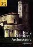 Early Medieval Architecture 0 9780192842237 0192842234