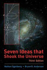 Seven Ideas that Shook the Universe 3rd edition 9780470096604 0470096608