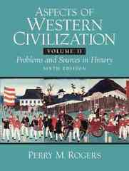 Aspects of Western Civilizations 6th Edition 9780132050494 0132050498