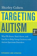 Targeting Autism 3rd edition 9780520248380 0520248384