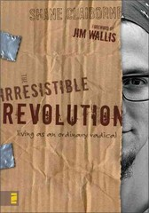 The Irresistible Revolution 1st Edition 9780310266303 0310266300