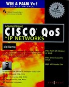 Administering CISCO QoS in IP Networks 1st Edition 9781928994213 1928994210