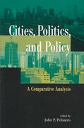 Cities, Politics, and Policy: A Comparative Analysis 1st edition 9781568026862 1568026862