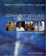 Community Resources for Older Adults 2nd Edition 9780761987703 0761987703