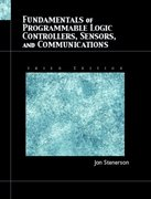 Fundamentals of Programmable Logic Controllers, Sensors, and Communications 3rd edition 9780130618900 013061890X