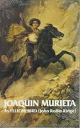 Life and Adventures of Joaquin Murieta 1st Edition 9780806114293 0806114290