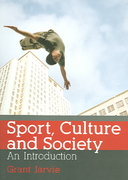Sport, Culture and Society 1st edition 9780415306478 0415306477