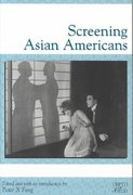 Screening Asian Americans 0 9780813530253 0813530253