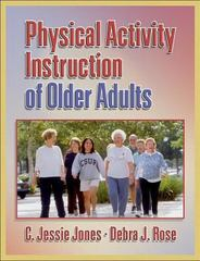 Physical Activity Instruction of Older Adults 1st Edition 9780736045131 0736045139