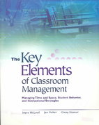 The Key Elements of Classroom Management 0 9780871207876 0871207877
