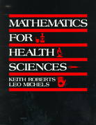 Mathematics for the Health Sciences 1st edition 9780818504785 0818504781