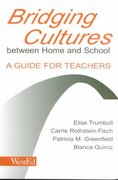 Bridging Cultures Between Home and School 1st Edition 9780805835199 0805835199