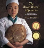 The Bread Baker's Apprentice 1st Edition 9781580082686 1580082688