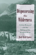 Dispossessing the Wilderness 1st Edition 9780195142433 0195142438