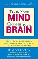 Train Your Mind, Change Your Brain 0 9780345479891 0345479890