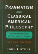 Pragmatism and Classical American Philosophy 2nd edition 9780195118308 0195118308