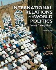 International Relations and World Politics 4th edition 9780136029847 0136029841