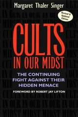 Cults in Our Midst 1st Edition 9780787967413 0787967416
