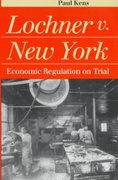 Lochner v. New York 1st Edition 9780700609192 0700609199