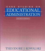 Case Studies on Educational Administration 4th edition 9780205412082 0205412084