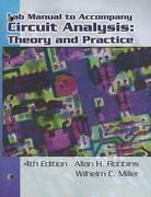 Lab Manual for Robbins/Miller's Circuit Analysis: Theory and Practice 4th edition 9781418038649 1418038644
