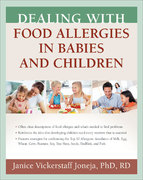 Dealing with Food Allergies in Babies and Children 1st edition 9781933503059 193350305X