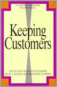 Keeping Customers 1st Edition 9780875843339 0875843336