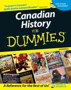 Canadian History for Dummies 2nd edition 9780470836569 0470836563