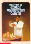 The Story of George Washington Carver 0 9780590426602 0590426605