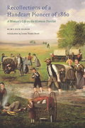 Recollections of a Handcart Pioneer of 1860 (Second Edition) 2nd Edition 9780803273405 0803273401