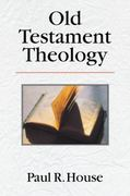 Old Testament Theology 0 9780830815234 0830815236