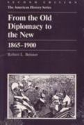 From the Old Diplomacy to the New 2nd Edition 9780882958330 088295833X
