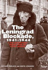 The Leningrad Blockade, 1941-1944 0 9780300110296 0300110294