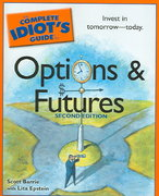 The Complete Idiot's Guide to Options And Futures, 2nd Edition 2nd edition 9781592575480 159257548X
