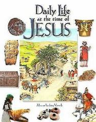 Daily Life at the Time of Jesus 1st Edition 9780687048915 0687048915
