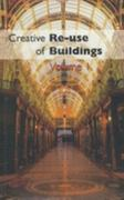 Creative Reuse of Buildings: Volume One 1st Edition 9781317741800 1317741803