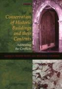 Conservation of Historic Buildings and Their Contents 1st Edition 9781317705055 131770505X