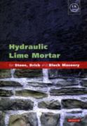 Hydraulic Lime Mortar for Stone, Brick and Block Masonry 1st Edition 9781317705024 1317705025