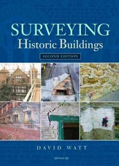 Surveying Historic Buildings 2nd Edition 9781317742463 131774246X