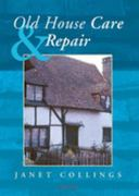 Old House Care and Repair 1st Edition 9781317704997 1317704991