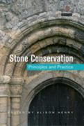 Stone Conservation: Principles and Practice 1st Edition 9781317742678 1317742672