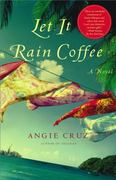 Let It Rain Coffee 1st Edition 9780743212045 0743212045