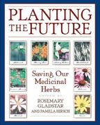 Planting the Future 0 9780892818945 0892818948