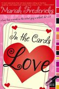 In the Cards: Love 0 9780689876554 0689876556
