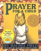 Prayer for a Child 0 9780689878862 0689878869