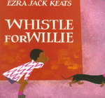 Whistle for Willie Board Book 1st Edition 9780670880461 0670880469