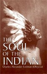 The Soul of the Indian 1st Edition 9780486430898 0486430898